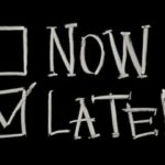 Now later