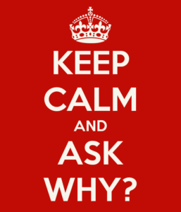 keep-calm-and-ask-why-78